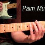 เทคนิคการอุดสายกีตาร์ (Palm Muting)
